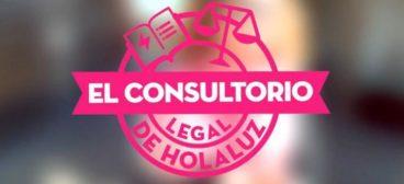 Estreno del Consultorio Legal de HolaLuz.com