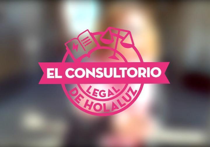 El Consultorio Legal de HolaLuz: las respuestas de abril